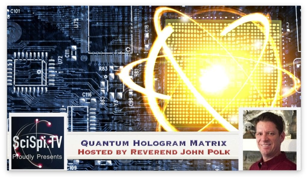 Quantum Hologram with John Polk