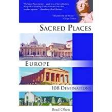 Sacred Places Europe - Brad Olsen