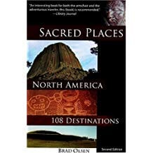 Sacred Places North America by Brad Olsen