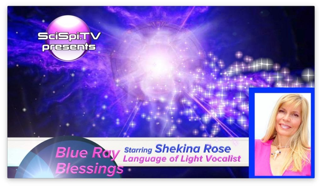 Blue Ray Blessings with Shekina Rose
