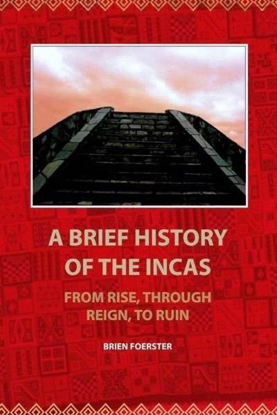 A-Brief-HistoryOf-The-Incas_cover-1
