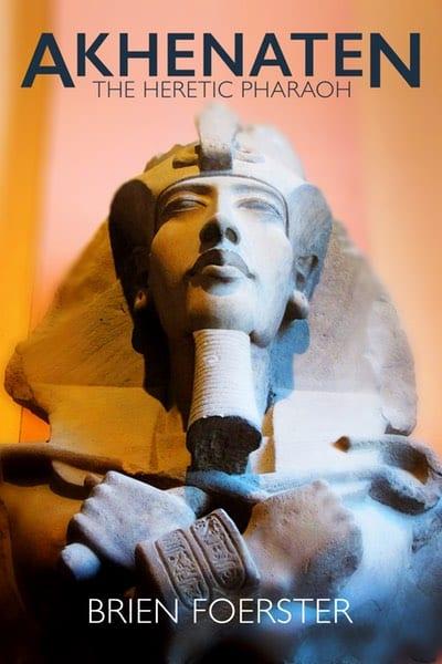Akhenaten-The-Heretic-Pharaoh