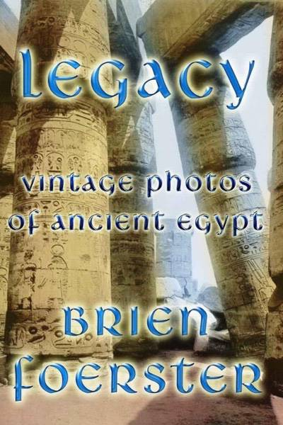 Legacy_-Vintage-Photos-Of-Ancient-Egypt-cover-1
