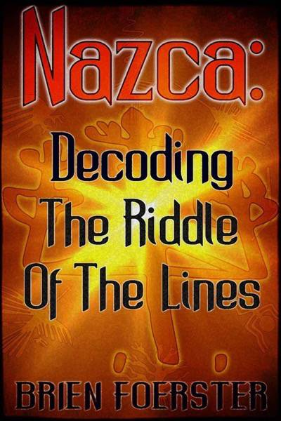Nazca_-Decoding-The-Riddle-Of-The-Lines-cover-2
