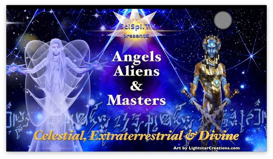 Angels, Aliens & Masters Channel