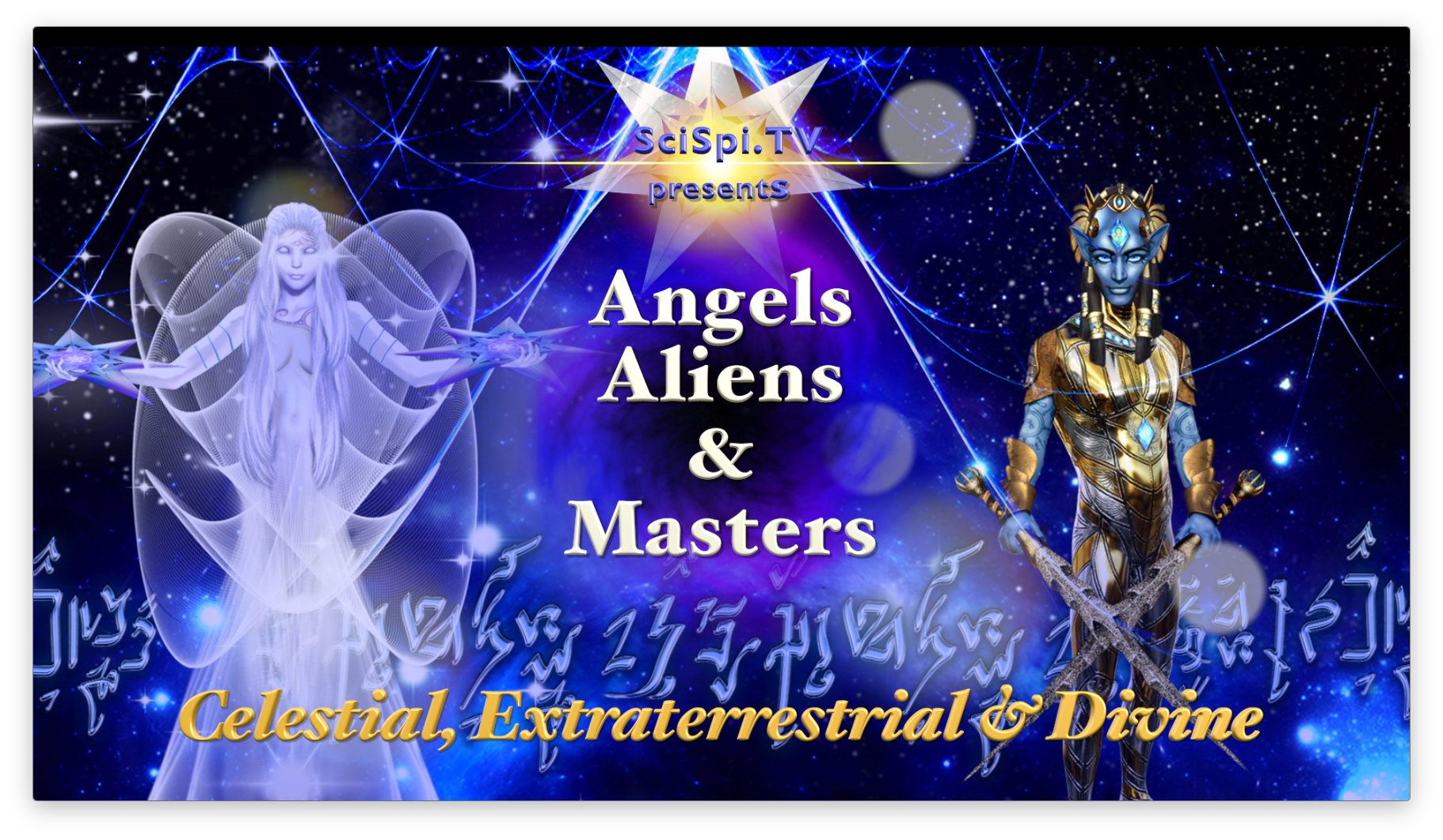 Angels, Aliens and Masters
